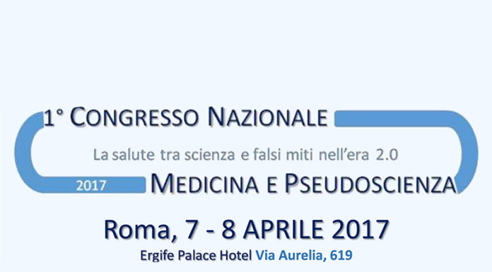 convegno pseudoscienza salute congresso roma 7 8 Aprile 2017 Ergife Hotel Sconto