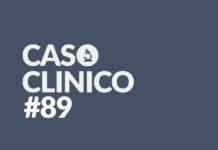 caso clinico 89