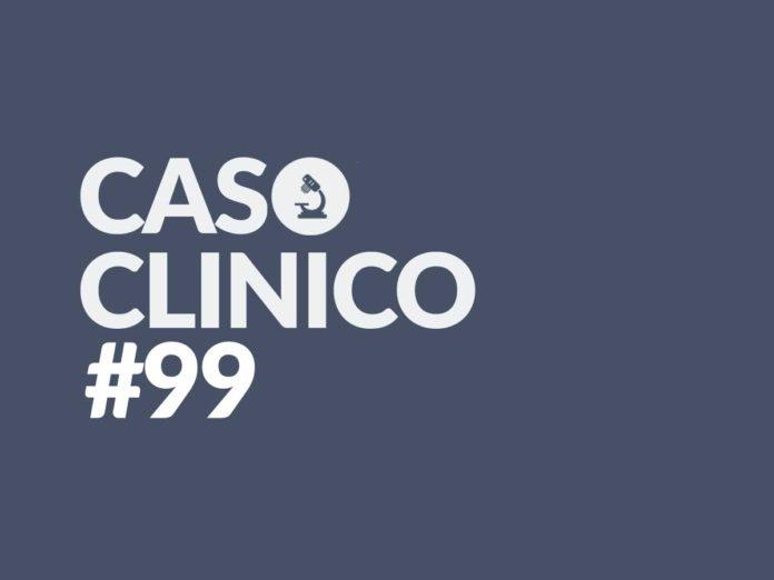caso clinico #99