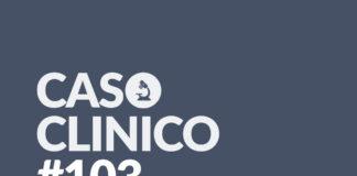 Caso Clinico 103