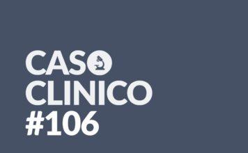 Caso Clinico 106
