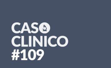 caso clinico 109
