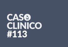 caso clinico 113