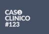 Caso clinico 123